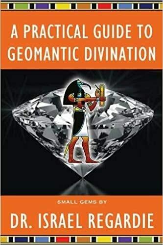 Practical Guide to Geomantic Divination Small Gems Series by Israel Regardie