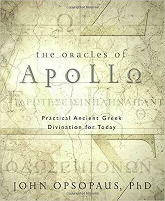 The Oracles of Apollo by John Opsopaus