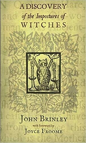 A Discovery of the Impostures of Witches by John Brinley