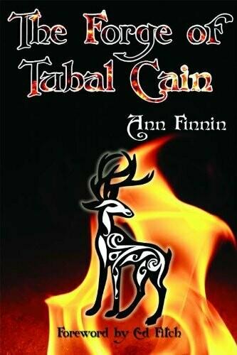 Forge of Tubal Cain by Ann Finnin