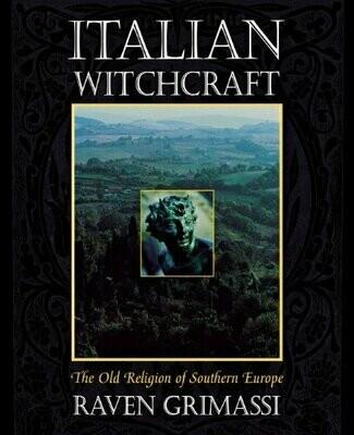Italian Witchcraft by Raven Grimassi