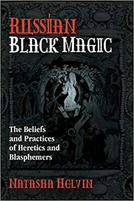 Russian Black Magic by Natasha Helvin