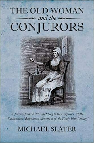 The Old Woman and the Conjurors by Michael Slater