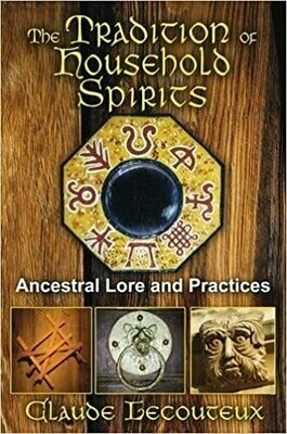 Tradition of Household Spirits by Claude Lecouteux