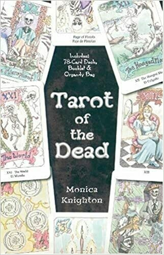 Tarot of the Dead by Monica Knighton