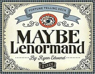 Maybe Lenormand by Ryan Edward