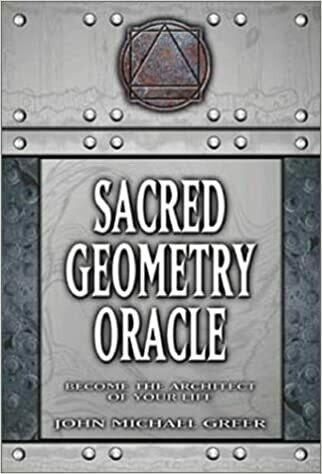 Sacred Geometry Oracle by John Michael Greer