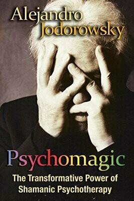 Psychomagic by Alejandro Jodorowsky