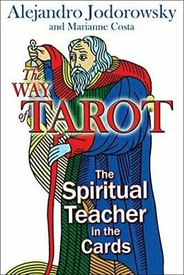 Way of the Tarot by Alejandro Jodorowsky