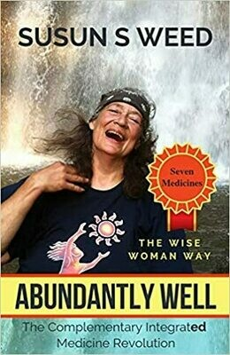 Abundantly Well by Susun Weed