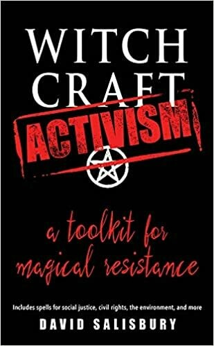 Witchcraft Activism by David Salisbury