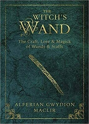 Witch's Wand by Alferian Gwydion Maclir