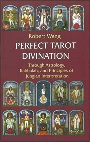 Perfect Tarot Divination by Robert Wang