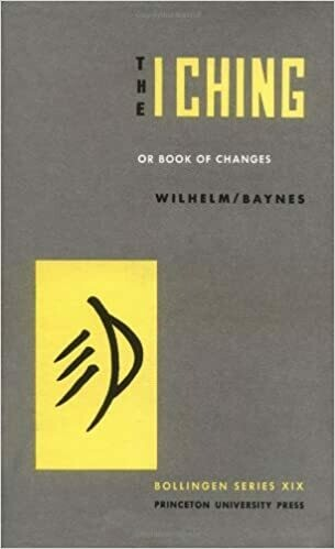 I Ching or Book of Changes by Wilhelm Baynes