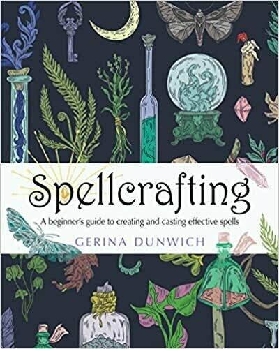 Spellcrafting by Gerina Dunwich