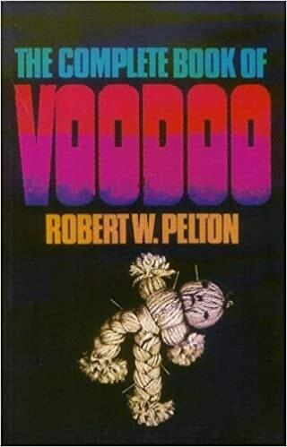 Complete Book of Voodoo by Robert Pelton