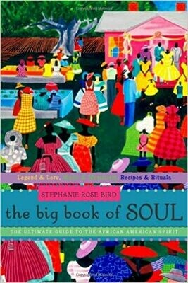 Big Book of Soul by Stephanie Rose Bird