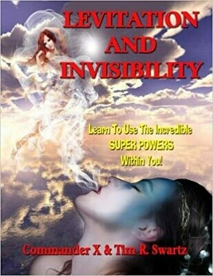 Levitation and Invisibility by Commander X