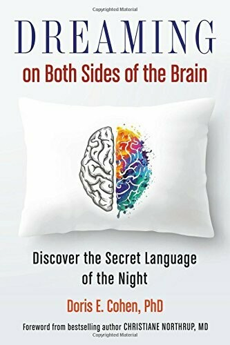 Dreaming on Both Sides of the Brain by Doris Cohen