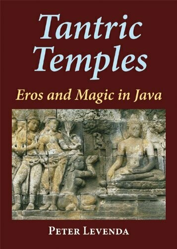Tantric Temples by Peter Levenda
