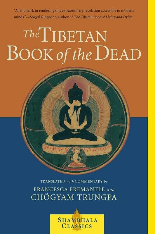 Tibetan Book of the Dead translated by Francesca Fremantle