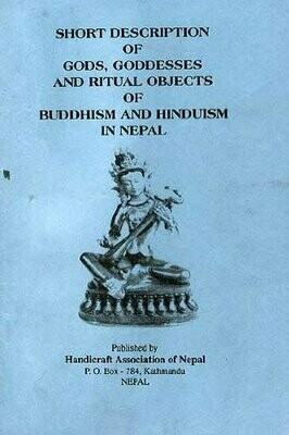 Gods, Goddesses and Ritual Objects of Buddhism and Hinduism in Nepal