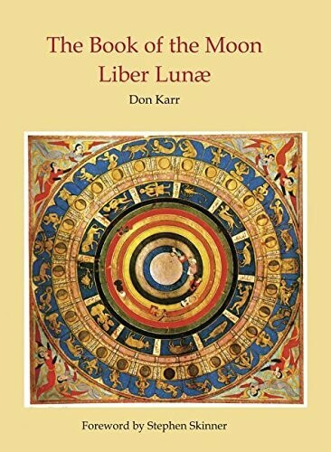 The Book of the Moon Liber Lunae by Don Karr