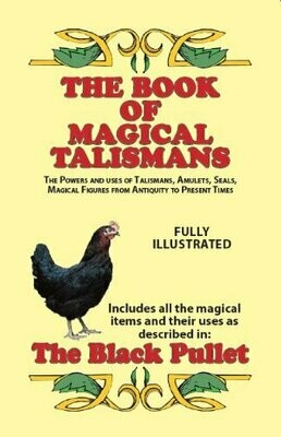 Book of Magical Talismans and The Black Pullet by Elbee Wright