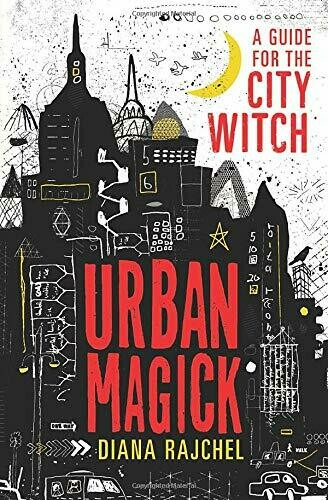 Urban Magick by Diana Rajchel