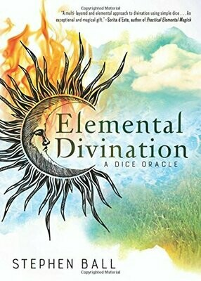 Elemental Divination A Dice Oracle by Stephen Ball