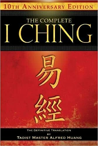 The Complete I Ching pb by Alfred Huang