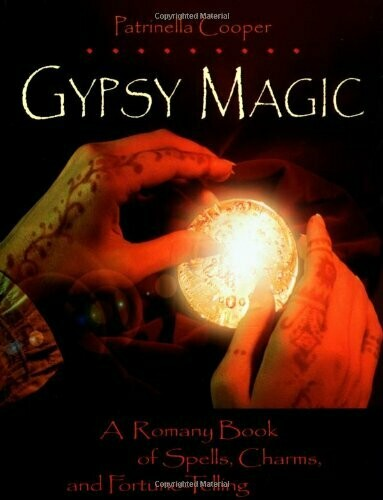 Gypsy Magic by Patrinella Cooper
