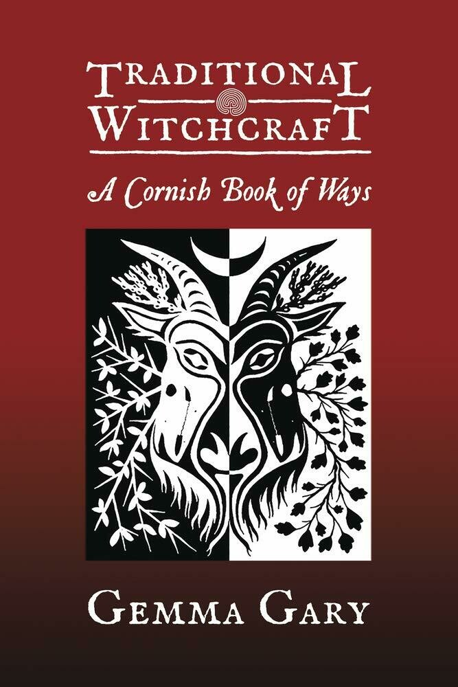 Traditional Witchcraft A Cornish Book of Ways by Gemma Gary