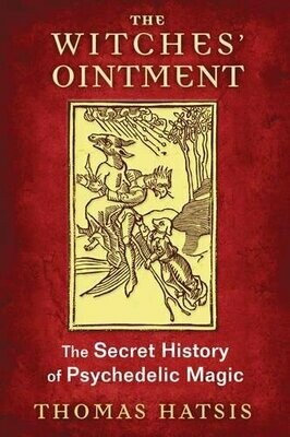 Witches Ointment by Thomas Hatsis