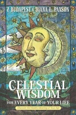 Celestial Wisdom by Z Budapest & Diana Paxson
