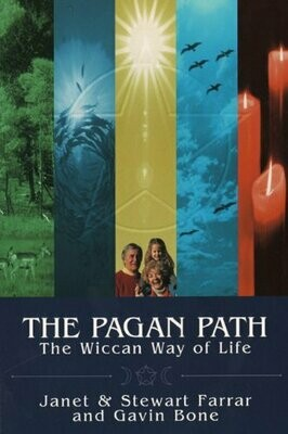 Pagan Path by Janet & Stewart Farrar and Gavin Bone