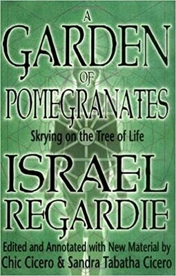 Garden of Pomegranates by Israel Regardie
