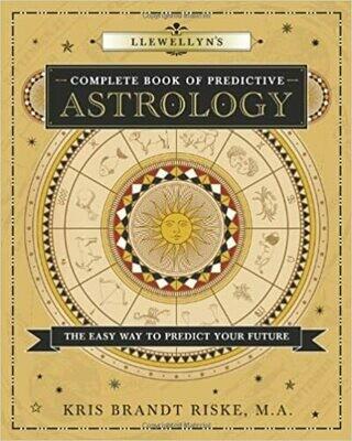 Llewellyn's Complete Book of Predictive Astrology by Kris Brandt Riske