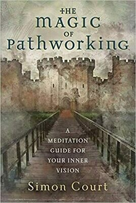 Book of Pathworking by Simon Court