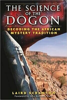 The Science of the Dogon by Laird Scranton