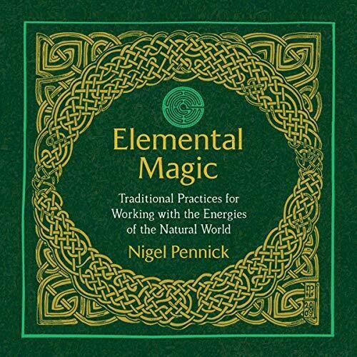 Elemental Magic by Nigel Pennick
