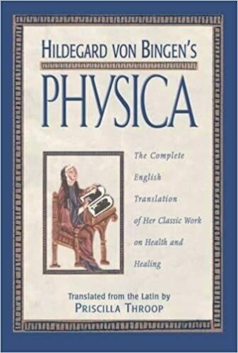 Hildegard Von Bingen's Physica by Priscilla Throop