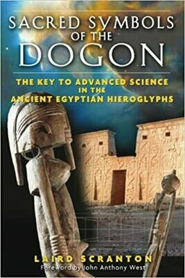 Sacred Symbols of the Dogon by Laird Scranton