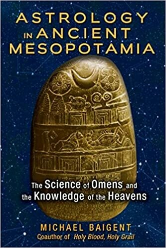 Astrology in Ancient Mesopotamia  by Michael Baigent