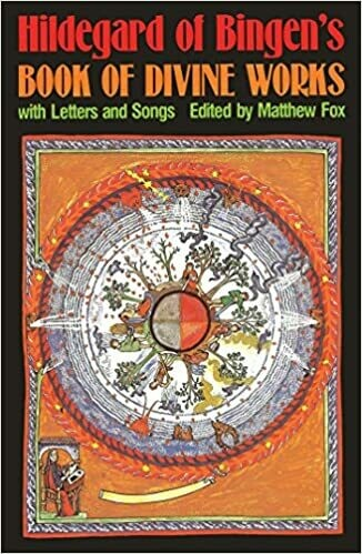 Hildegard of Bingen's Book of Divine Works by Matthew Fox