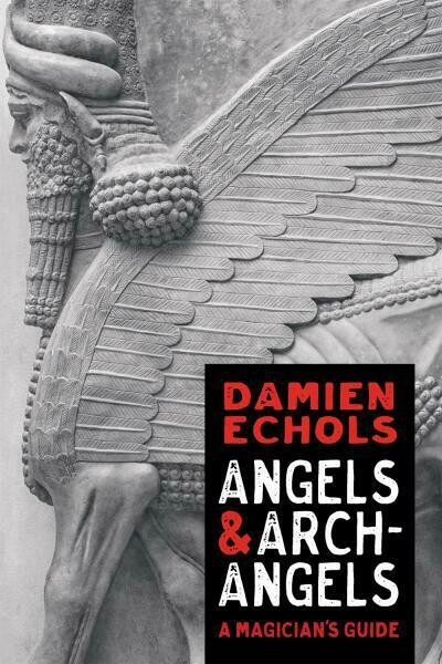 Angels & Archangels by Damien Echols