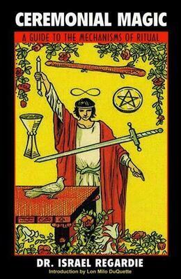 Ceremonial Magic by  Dr. Israel Regardie