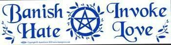 Banish Hate Invoke Love bumper sticker