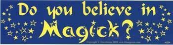 Do You Believe in Magick bumper sticker