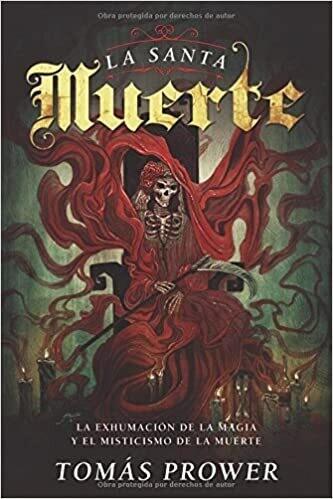 La Santa Muerte (Spanish Edition) by Tomas Prower